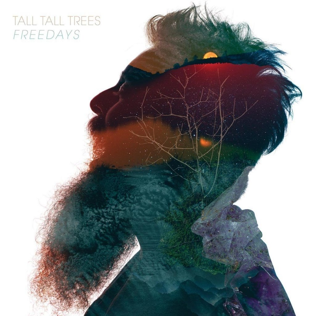 Tall Tall Trees - Freedays