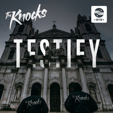 The Knocks - TESTIFY