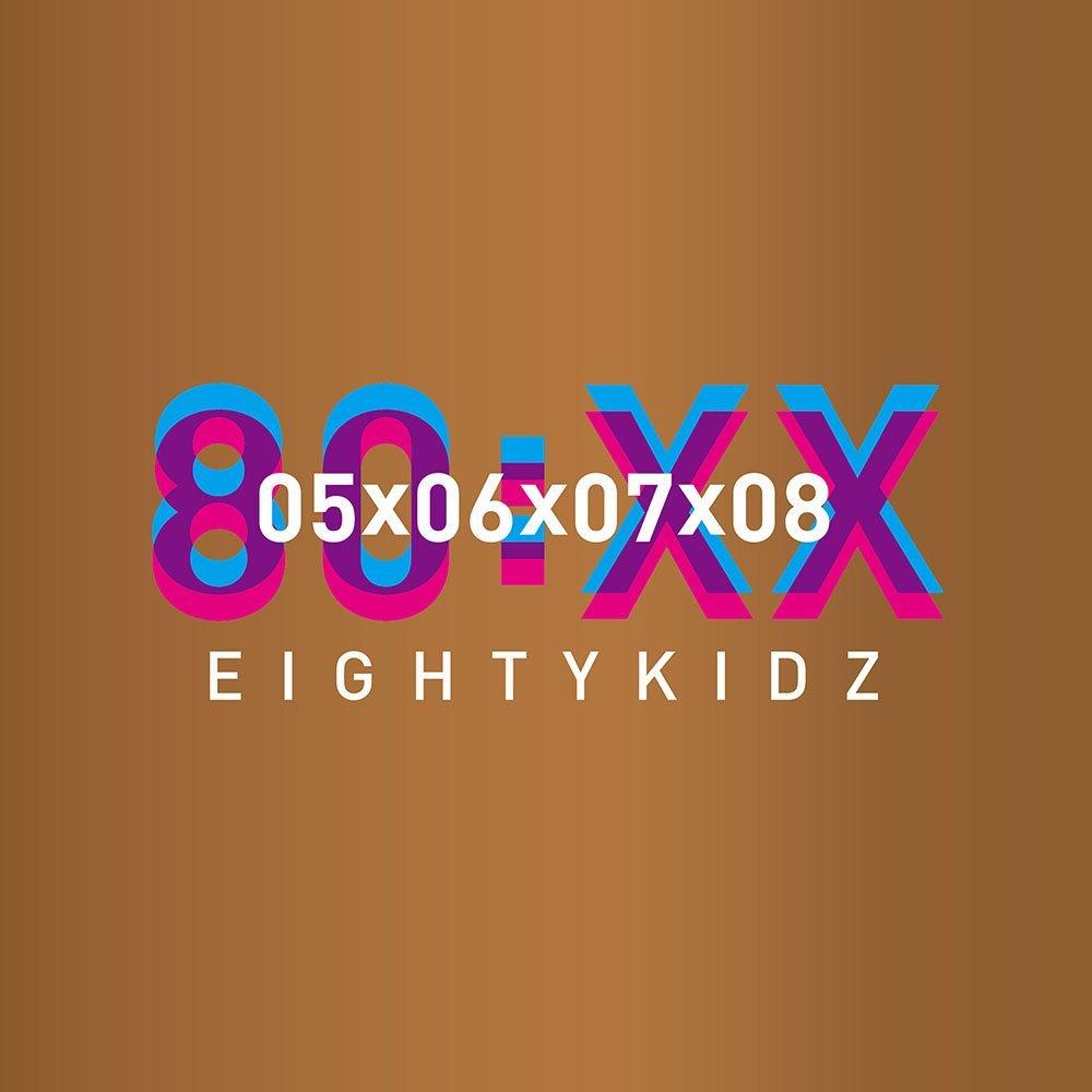 80KIDZ - 80:XX-05060708