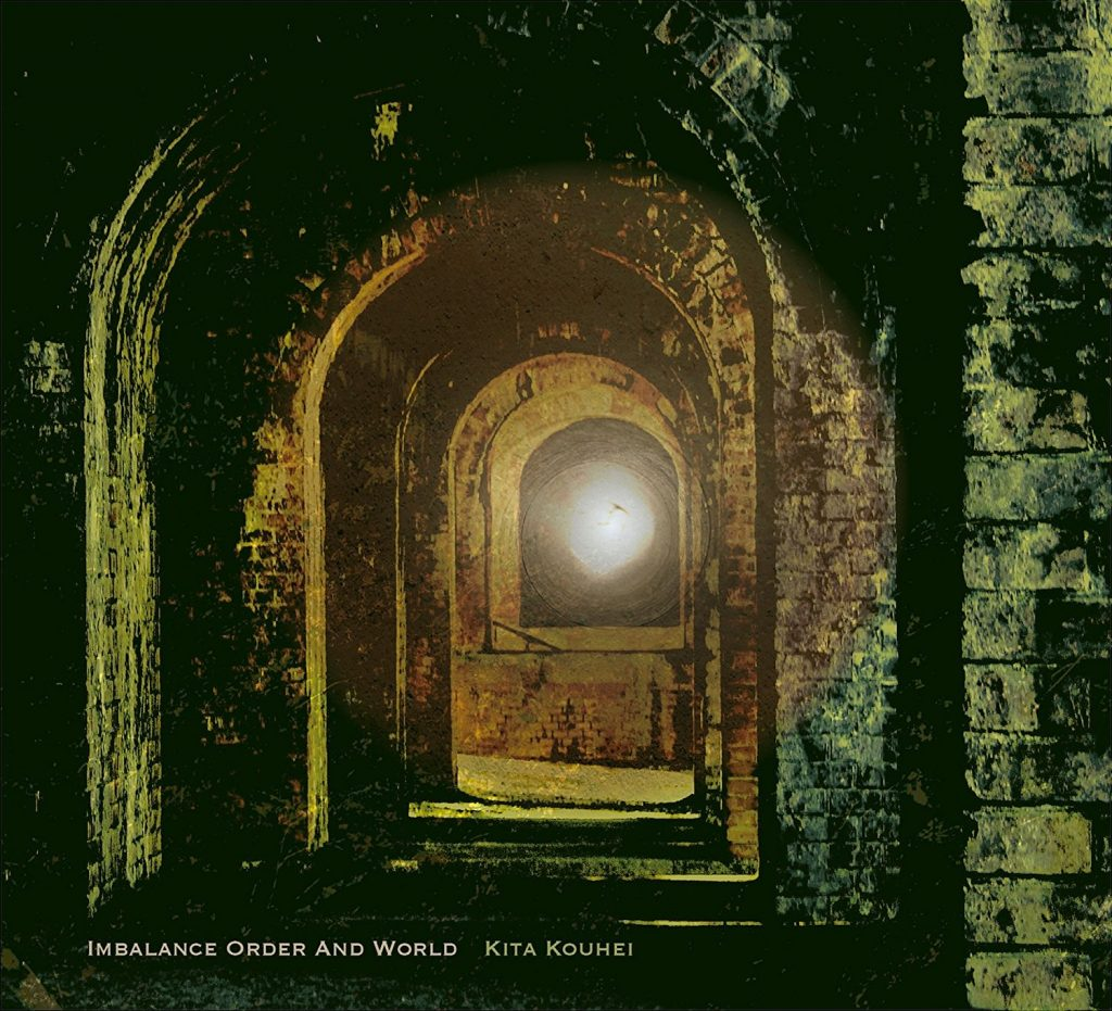 Kita Kouhei - Imbalance Order And World