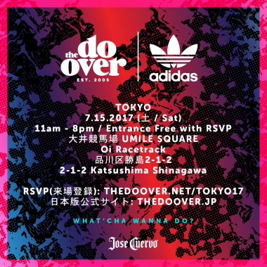 The Do-Over TOKYO 2017 presented by adidas Originals
