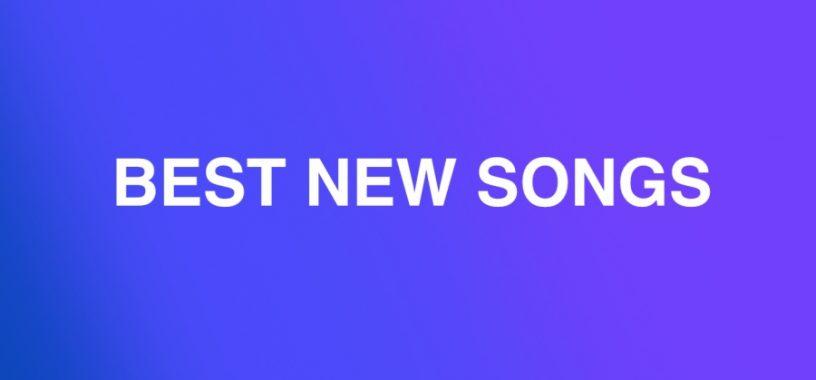 BEST NEW SONGS