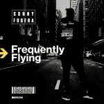 ロンドンのHouse DJ/Producer「Sonny Fodera」アルバム「Frequently Flying」から「Alex Mills」をフィーチャーした「Always Gonna Be」のMVを公開