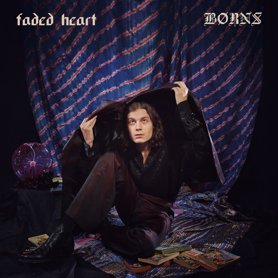 BORNS - Faded Heart