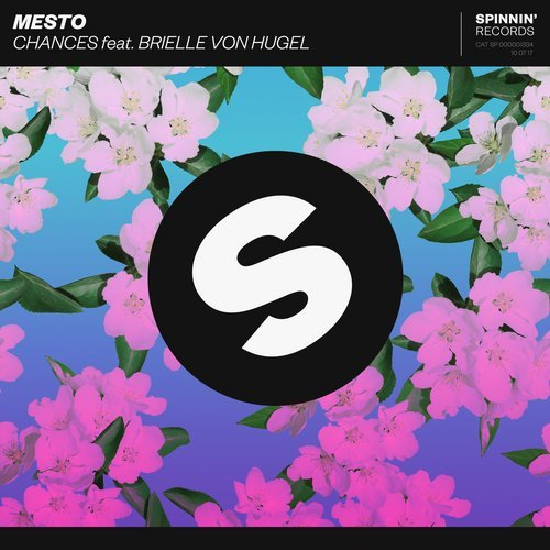 Mesto - Chances feat. Brielle Von Hugel