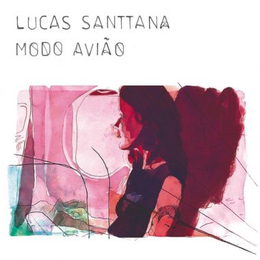 Lucas Santtana - Modo Avião