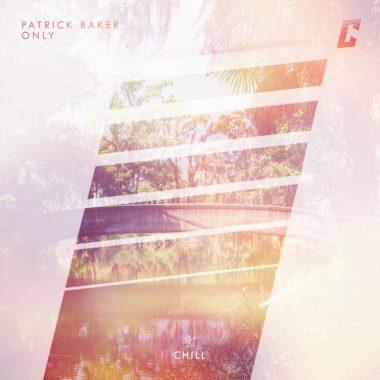 Patrick Baker - Only