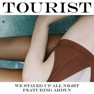 Tourist - We Stayed Up All Night (feat. Ardyn)