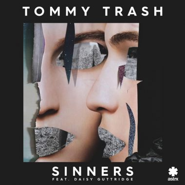 Tommy Trash - Sinners feat. Daisy Guttridge
