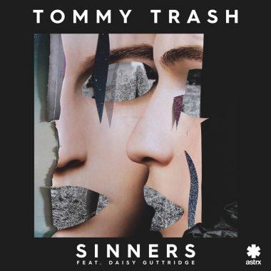 Tommy Trash - Sinners feat. Daisy Guttridge