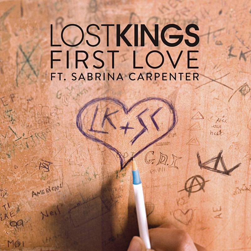 Lost Kings - First Love ft.Sabrina Carpenter