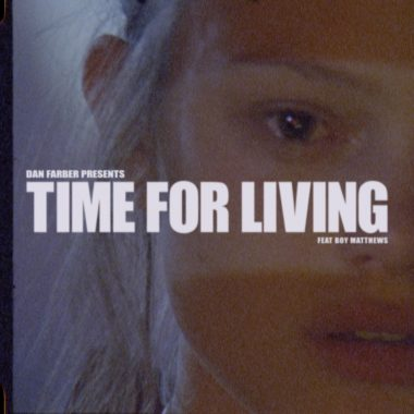 Dan Farber - Time For Living