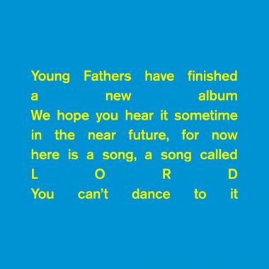 Young Fathers - LORD