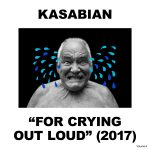KASABIAN、2017年4月28日リリースのニューアルバム「For Crying Out Loud」からダンスロックな「You're In Love With a Psycho」のMVを公開