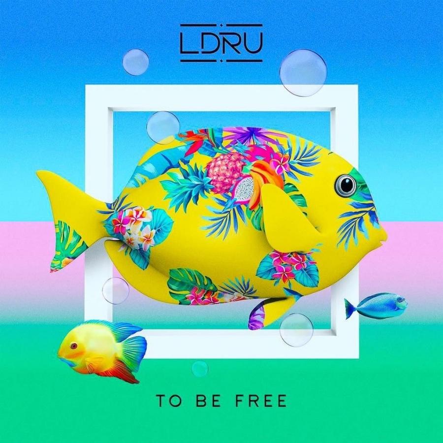LDRU - To Be Free