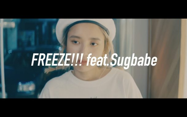 RAU DEF - FREEZE!!! feat.Sugbabe