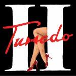 4月22日は渋谷VISIONでリリパ! ディスコ・ソウル・ファンクユニット「Tuxedo(タキシード)」ニューアルバム「Tuxedo II」から「2nd Time Around」のMVを公開