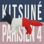 Kitsuné、フランスの最新音楽・才能を厳選したコンピレーション「Kitsuné Parisien 4」をリリース