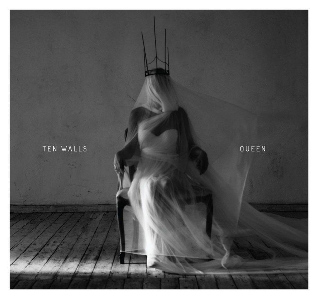 Ten Walls - Queen