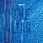 LAのオルタナティブ・ロックSSW「Prism Tats」ニューシングル「The Liar」をリリース