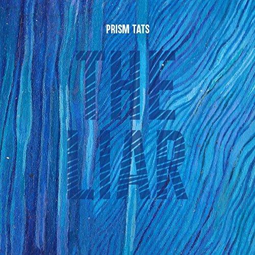 Prism Tats - The Liar