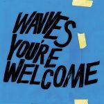 USインディーロックバンド「Wavves」ニューアルバム「YOU'RE WELCOME」をリリース