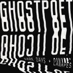ロンドンのオルタナティブSSW「Ghosetpoet」、ニューアルバム「DARK DAYS + CANAPÉS」をリリース