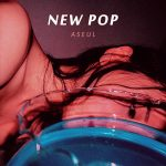 Korean Indie Electronic Pop SSW「ASEUL」アルバム「New Pop」から「Weird World」のMVを公開