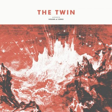 Sound of Ceres - The Twin
