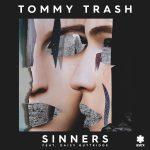 オーストラリアのエレクトロ・ハウスDJ/Producer「Tommy Trash」差別をテーマとした新曲「Sinners feat. Daisy Guttridge 」をリリース