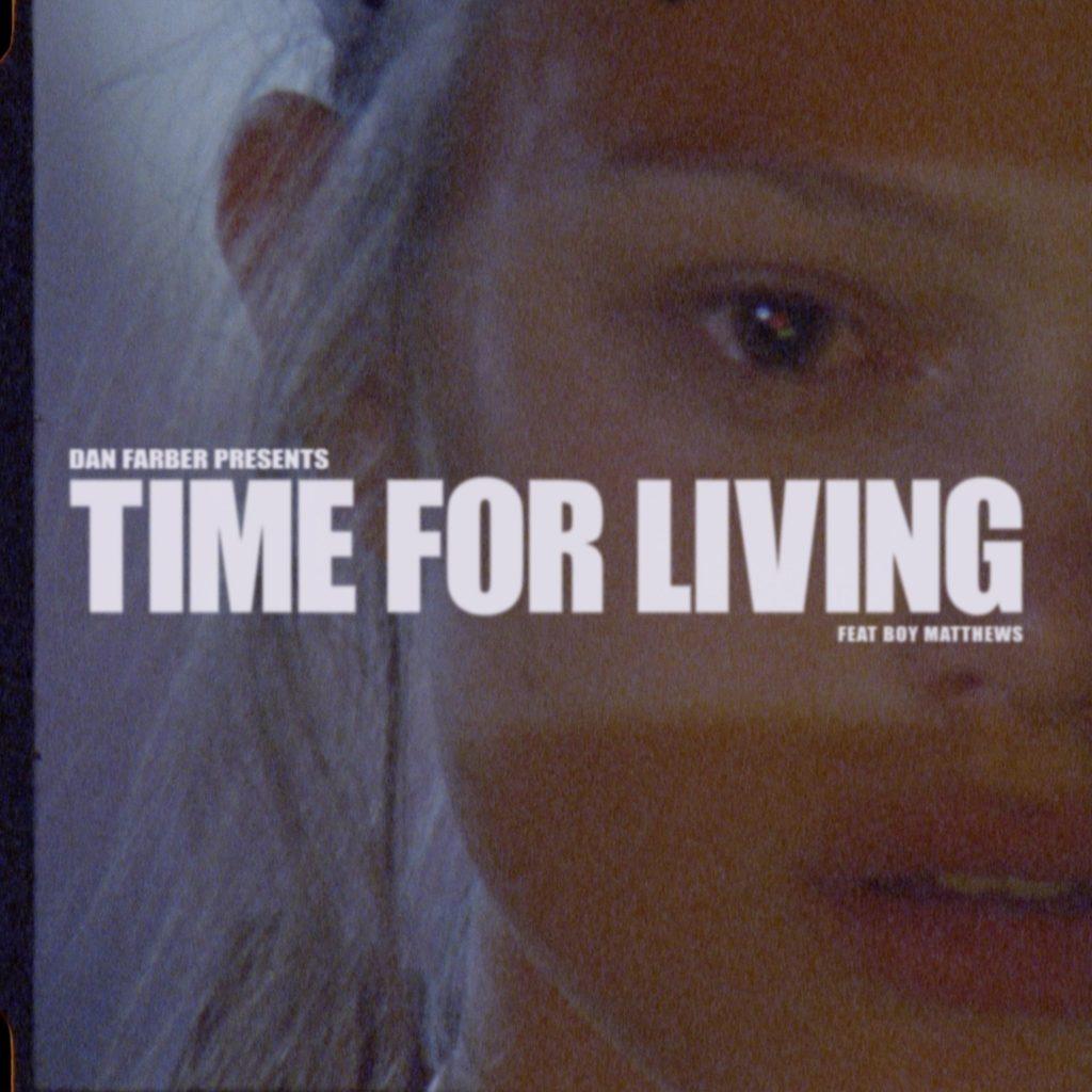 Dan Farber - Time For Living